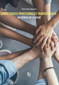 Compentencias Profesionales Transversales En Ciencias De La Salud - Celia Zafra Romero