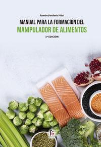 (3 ED) MANUAL PARA LA FORMACION DEL MANIPULADOR DE ALIMENTOS