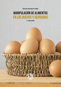 MANIPULACION DE ALIMENTOS EN LOS HUEVOS Y DERIVADOS-2 EDICION