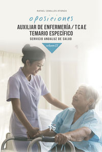 TEMARIO ESPECIFICO 2 - AUXILIAR DE ENFERMERIA / TCAE (SAS) - SERVICIO ANDALUZ DE SALUD