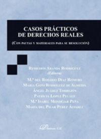 CASOS PRACTICOS DE DERECHOS REALES