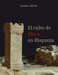 CULTO DE MITRA EN HISPANIA, EL