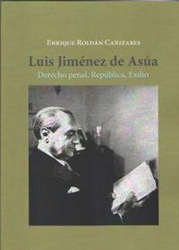 Jimenez De Asua, Luis - Enrique Roldan Cañizares