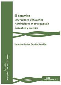 INNOVACIONES, DEFICIENCIAS Y LIMITACIONES EN SU REGULACION SUSTANTIVA Y PROCESAL