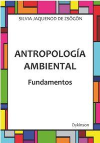 ANTROPOLOGIA AMBIENTAL - FUNDAMENTOS