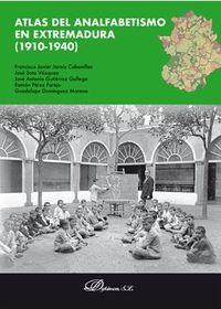 ATLAS DEL ANALFABETISMO EN EXTREMADURA (1910-1940)