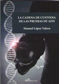 CADENA DE CUSTODIA DE LAS PRUEBAS DE ADN