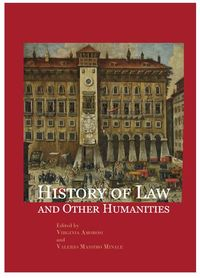 HISTORY OF LAW AND OTHER HUMANITIES - VIEWS OF THE LEGAL WORLD ACROSS THE TIME