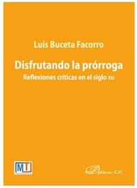 DISFRUTANDO LA PRORROGA - REFLEXIONES CRITICAS EN EL SIGLO XXI
