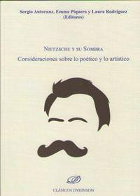 Nietzsche Y Su Sombra - Sergio Antoranz