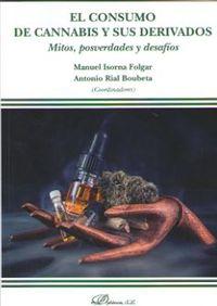 Consumo De Cannabis Y Sus Derivados - Antonio Rial Boubeta / Manuel Isorna Folgar