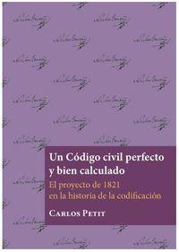 CODIGO CIVIL PERFECTO Y BIEN CALCULADO, UN