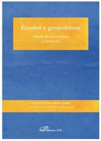 EXODOS Y GEOPOLITICAS