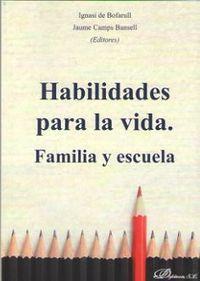 HABILIDADES PARA LA VIDA - FAMILIA Y ESCUELA