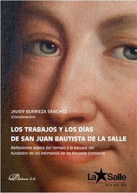 TRABAJOS Y LOS DIAS DE SAN JUAN BAUTISTA DE LA SALLE, LOS