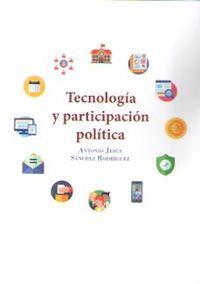 TECNOLOGIA Y PARTICIPACION POLITICA