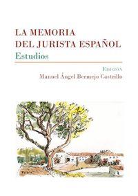 MEMORIA DEL JURISTA ESPAÑOL