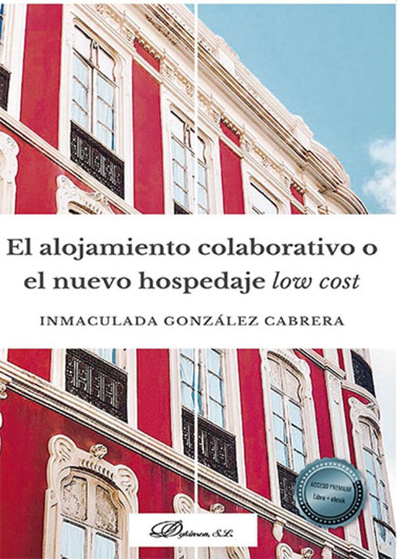 ALOJAMIENTO COLABORATIVO O EL NUEVO HOSPEDAJE LOW COST, EL
