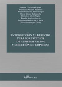 INTRODUCCION AL DERECHO PARA LOS ESTUDIOS DE ADMINISTRACION Y DIRECCION DE EMPRESAS