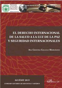 DERECHO INTERNACIONAL DE LA SALUD A LA LUZ DE LA PAZ Y LA SEGURIDAD INTERNACIONALES