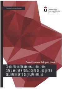 CONGRESO INTERNACIONAL 1914 2014 CIEN AUOS DE MEDITACIONES