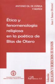 ETICA Y FENOMENOLOGIA RELIGIOSA EN LA POETICA DE BLAS DE OTERO