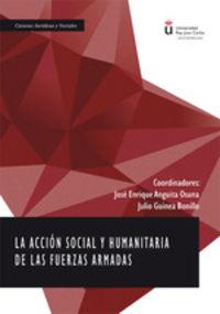 ACCION SOCIAL Y HUMANITARIA DE LAS FUERZAS ARMADAS