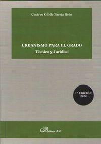 URBANISMO PARA EL GRADO - TECNICO Y JURIDICO