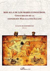 Mas Alla De Los Mares Conocidos - Ignacio Ruiz Rodriguez