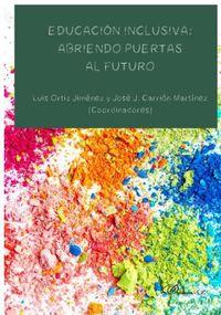 EDUCACION INCLUSIVA - ABRIENDO PUERTAS AL FUTURO