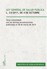 LEY GENERAL DE SALUD PUBLICA 33 / 2011 DE 4 DE OCTUBRE