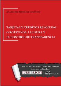 TARJETAS Y CREDITOS REVOLVING O ROTATIVOS - LA USURA Y EL CONTROL DE TRANSPARENCIA