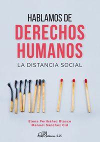 HABLAMOS DE DERECHOS HUMANOS - LA DISTANCIA SOCIAL