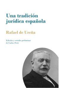 TRADICION JURIDICA ESPAÑOLA, UNA - LA AUTORIDAD PATERNA COMO EL PODER CONJUNTO Y SOLIDARIO DEL PADRE Y DE LA MADRE