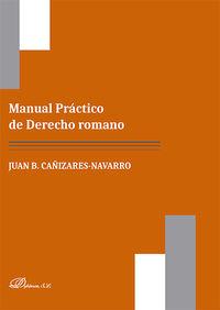MANUAL PRACTICO DE DERECHO ROMANO