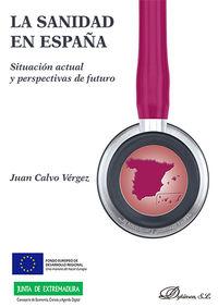 SANIDAD EN ESPAÑA, LA - SITUACION ACTUAL Y PERSPECTIVAS DE FUTURO