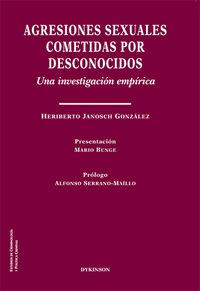 AGRESIONES SEXUALES COMETIDAS POR DESCONOCIDOS - UNA INVESTIGACION EMPIRICA