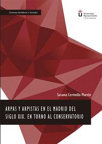 ARPAS Y ARPISTAS EN EL MADRID DEL SIGLO XIX - EN TORNO AL CONSERVATORIO