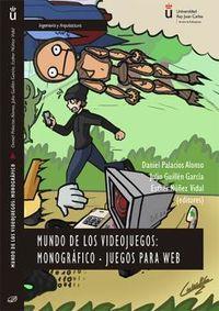 MUNDO DE LOS VIDEOJUEGOS: MONOGRAFICO - JUEGOS PARA WEB