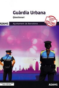 Questionari - Guardia Urbana Ajuntament De Barcelona - Aa. Vv.
