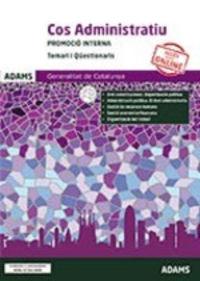 TEMARI I QUISTIONARI P. I. - COS ADMINISTRATIU - GENERALITAT DE CATALUNYA - PROMOCIO INTERNA