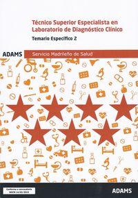TEMARIO 2 - TECNICO SUPERIOR ESPECIALISTA EN LABORATORIO DE DIAGNOSTICO CLINICO (SERMAS)