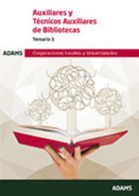 TEMARIO 1 - AUXILIARES Y TECNICOS AUXILIARES DE BIBLIOTECAS - CORPORACIONES LOCALES Y UNIVERSIDADES