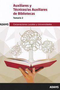 TEMARIO 2 - AUXILIARES Y TECNICOS / AS - AUXILIARES DE BIBLIOTECAS