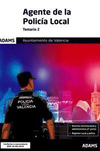Temario 2 - Agente De Policia Local (ayuntamiento De Valencia) - Aa. Vv.