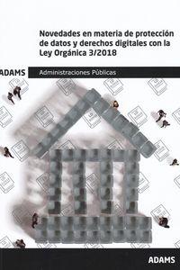 NOVEDADES EN MATERIA DE PROTECCION DE DATOS Y DERECHOS DIGITALES CON LA LEY ORGANICA 3-2018