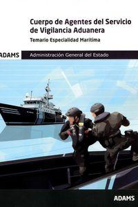 TEMARIO ESPECIALIDAD MARITIMA - CUERPO DE AGENTES DEL SERVICIO DE VIGILANCIA ADUANERA