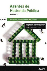 TEMARIO 1 - AGENTES DE HACIENDA PUBLICA - ADMINISTRACION GENERAL DEL ESTADO