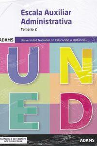 TEMARIO 2 - AUXILIARES ADMINISTRATIVOS UNIVERSIDAD NACIONAL DE EDUCACION A DISTANCIA (UNED)