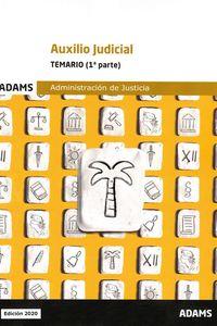 TEMARIO (1ª PARTE) - AUXILIO JUDICIAL - ADMINISTRACION DE JUSTICIA
